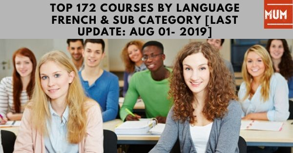top-172-courses-by-language-french-sub-category-update-aug-01-2019