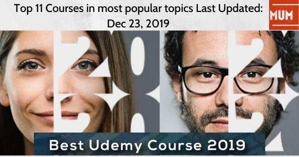 top-11-courses-in-most-popular-topics-last-updated-dec-23-2019