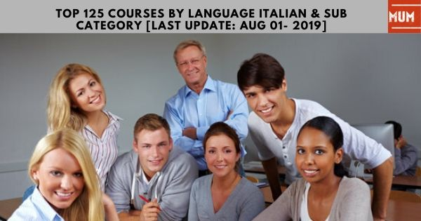 top-125-courses-by-language-italian-sub-category-update-aug-01-2019