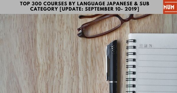top-300-courses-by-language-japanese-sub-category-update-september-10-2019