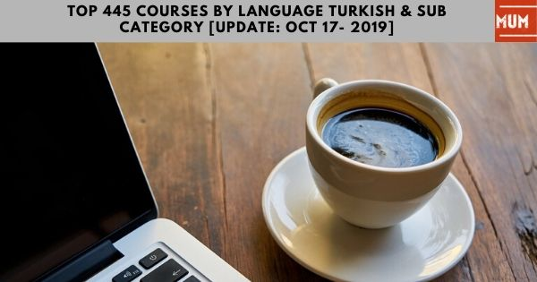 top-445-courses-by-language-turkish-sub-category-update-oct-17-2019